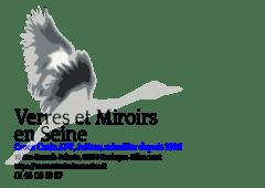 Verres et Miroirs en Seine